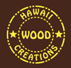 Hawaii Wood Creations